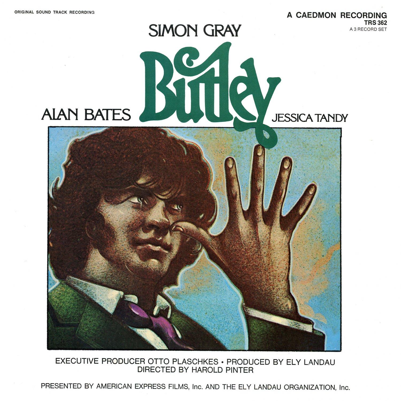 Butley - Original Cast Soundtrack, Simon Gray & Alan Bates LP/CD