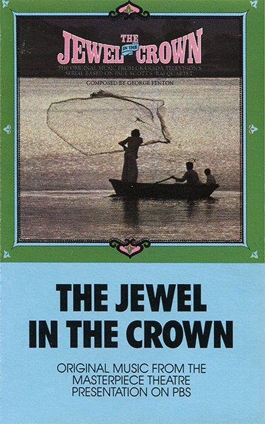 The Jewel In The Crown - Original TV Soundtrack, George Fenton OST Tape/CD
