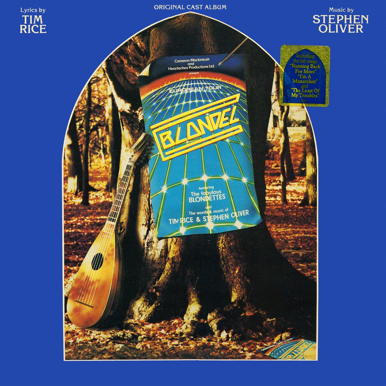 Blondel (1983) - Original Cast Album, Tim Rice & Stephen Oliver Musical LP/CD