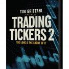Trading Tickers 2 + 1 Tim Grittani BONUS: Roland wolf & Steven Dux
