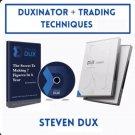 Steven Dux Trading Techniques And Duxinator DVDs