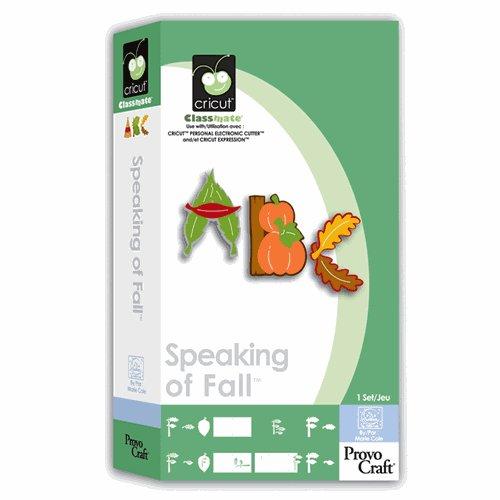 speaking of Fall Cartridge for Cricut Expression & CriCut Personal Cutter