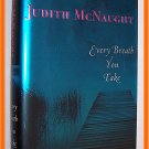 Every Breath You Take by Judith McNaught First Edition
