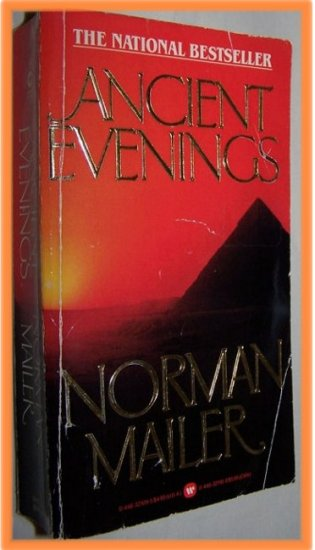 Ancient Evenings by Norman Mailer
