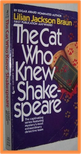The Cat Who Knew Shakespeare by Lilian Jackson Braun