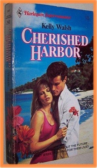 Cherished Harbor by Kelly Walsh Harlequin Superromance 248