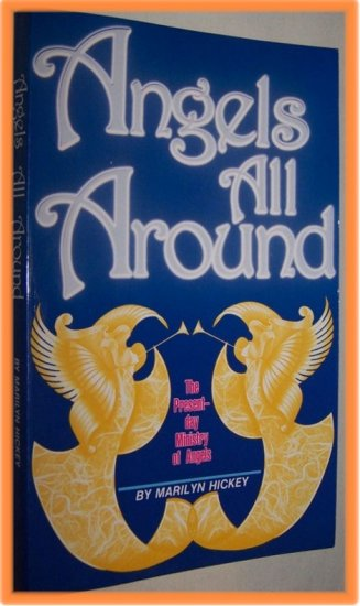 Angels All Around by Marilyn Hickey