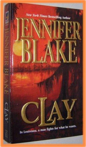 Clay by Jennifer Blake