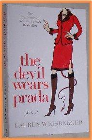 The Devil Wear Prada by Lauren Weisberger