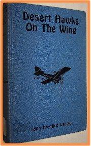 Desert Hawks on the Wing by John Prentice Langley