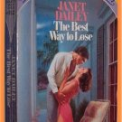 The Best Way to Lose by Janet Dailey Silhouette Special Edition #132