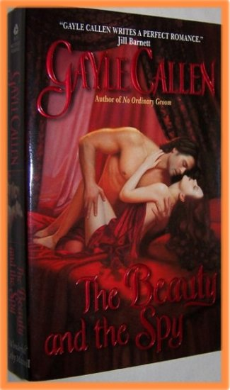 The Beauty and the Spy by Gayle Callen