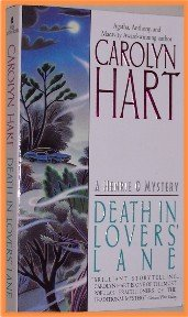 Death in Lovers' Lane by Carolyn Hart A Henrie O Mystery