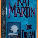 The Dream by Kat Martin