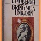 Bring Me A Unicorn Anne Morrow Lindbergh
