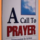 A Call to Prayer by Germaine Copeland Intercession in Action