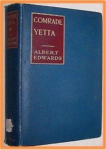 Comrade Yetta by Albert Edwards