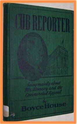Cub Reporter by Boyce House Signed By Author