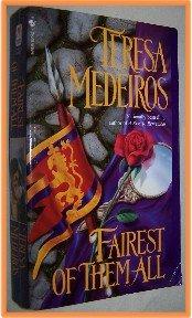 Fairest of Them All by Teresa Medeiros