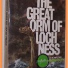 The Great Orm of Loch Ness by F. W. Holiday
