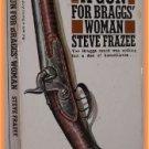 A Gun For Braggs' Woman by Steve Frazee