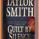 Guilt by Silence by Taylor Smith