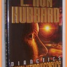 Dianetics The Evolution of a Science by L. Ron Hubbard