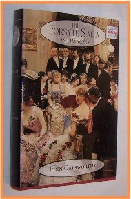 The Forsyte Saga In Chancery by John Galsworthy