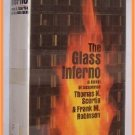 The Glass Inferno by Thomas N. Scortia and Frank M. Robinson