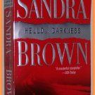 Hello Darkness by Sandra Brown