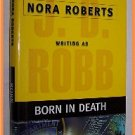 Born in Death by Nora Roberts Writing as J. D. Robb