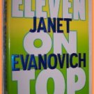 Eleven on Top by Janet Evanovich A Stephanie Plum Novel