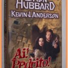 Ai! Pedrito! Original Story by L. Ron Hubbard Novelized by Kevin J. Anderson