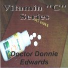 "Vitamin ""C"" Series on DVD"