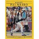 RAFAEL PALMEIRO autographed signed BASEBALL card - COA
