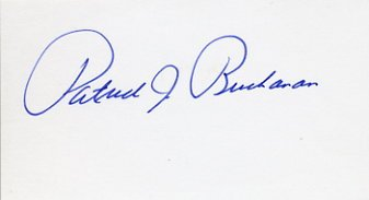 Former Presidential Candidate PATRICK BUCHANAN Hand Signed Card