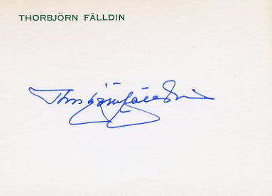 Former Prime Minister of Sweden THORBJORN FALLDIN  Hand Signed Card
