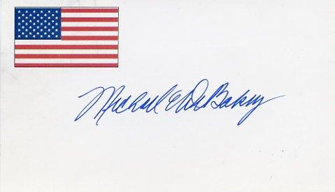 World Renowned Surgeon MICHAEL DeBAKEY Autographed Card