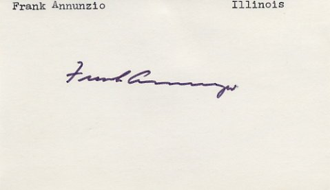 U.S. Representative from Illinois FRANK ANNUNZIO Hand Signed Card 1970s