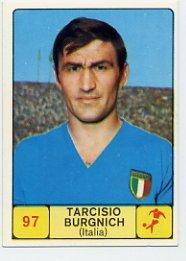 1968 Panini Campioni Dello Sport - #97 TARCISIO BURGNICH