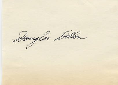 American Diplomat & Politician C. DOUGLAS DILLON Autograph