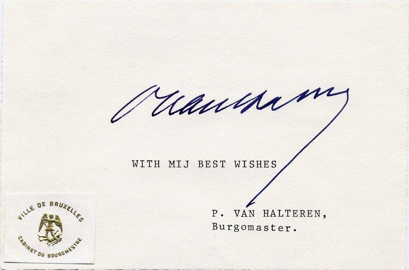 Belgium - 1975-82 Mayor of Brussels PIERRE VAN HALTEREN Autographed Card 1970s
