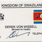 Swaziland - Minister for Health AIDS Educator DEREK von WISSELL Autographed Card 1990s