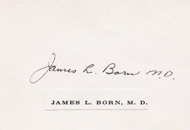 Distinguished Medical Scientist JAMES L. BORN Autographed Card 1970s