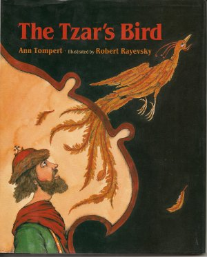 The Tzar's Bird (Children's Hardcover Fiction)