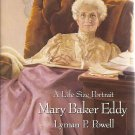 Mary Baker Eddy:  A Life Size Portrait (Adult Hardcover)