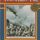 Young Men and Fire (Softcover)