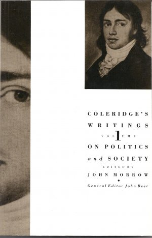 Volume 1:  Coleridge's Writings On Politics and Society (Softcover)