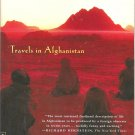 An Unexpected Light:  Travels in Afghanistan (Softcover)