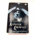 The Confessions of Aleister Crowley : An Autohagiography  ISBN-10: 0140191895